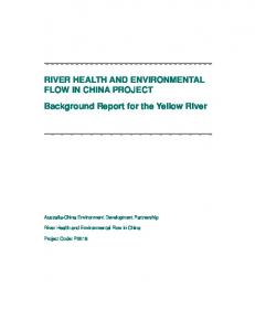 RIVER HEALTH AND ENVIRONMENTAL FLOW IN CHINA PROJECT Background Report for the Yellow River
