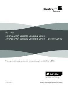 RiverSource Variable Universal Life IV RiverSource Variable Universal Life IV Estate Series