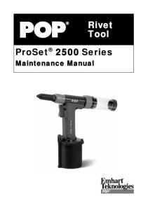 Rivet Tool. ProSet 2500 Series. Maintenance Manual