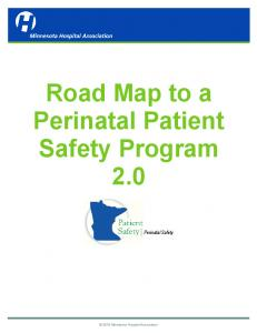 Road Map to a Perinatal Patient Safety Program 2.0