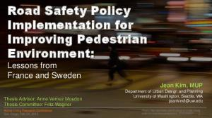 Road Safety Policy Implementation for Improving Pedestrian Environment: