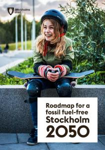 Roadmap for a fossil fuel-free. Stockholm