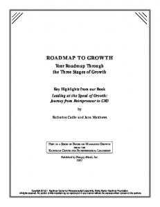 ROADMAP TO GROWTH. Your Roadmap Through the Three Stages of Growth. Key Highlights from our Book