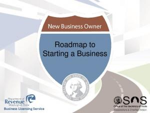 Roadmap to Starting a Business. Business Licensing Service