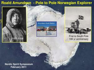 Roald Amundsen - Pole to Pole Norwegian Explorer