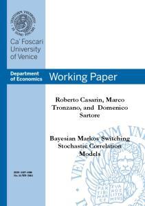 Roberto Casarin, Marco Tronzano, and Domenico Sartore. Bayesian Markov Switching Stochastic Correlation Models