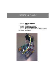 ROBOiNO Projekt. erstellt von: Matrikelnummer: