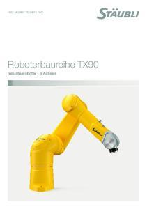 Roboterbaureihe TX90. Industrieroboter - 6 Achsen