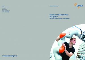Robotics and Automation at a glance.  The sector the association the suppliers. Robotics + Automation. VDMA Robotics + Automation