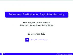 Robustness Prediction for Rapid Manufacturing