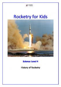 Rocketry for Kids. Science Level 4. History of Rocketry