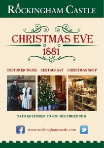 ROCKINGHAM CASTLE. Christmas Eve. COSTUMED TOURS Restaurant Christmas shop