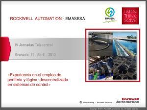 ROCKWELL AUTOMATION - EMASESA. IV Jornadas Telecontrol. Granada, 11 - Abril 2013