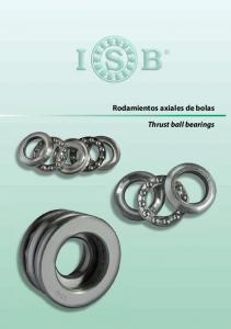 Rodamientos axiales de bolas. Thrust ball bearings