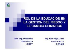 ROL DE LA EDUCACION EN LA GESTION DEL RIESGO Y EL CAMBIO CLIMATICO