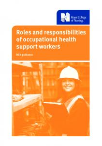 Roles and responsibilities of occupational health support workers. RCN guidance