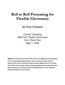 Roll to Roll Processing for Flexible Electronics