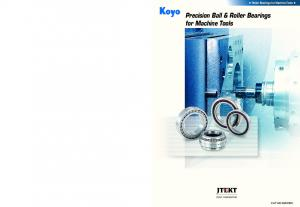 Roller Bearings for Machine Tools. Precision Ball & Roller Bearings for Machine Tools