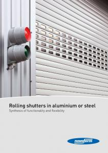 Rolling shutters in aluminium or steel