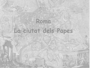 Roma La ciutat dels Papes