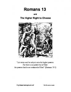 Romans 13. and. The Higher Right to Choose