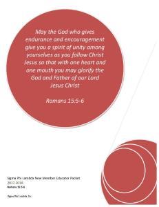 Romans 15:5-6. Sigma Phi Lambda New Member Educator Packet Romans 15:5-6. Sigma Phi Lambda, Inc