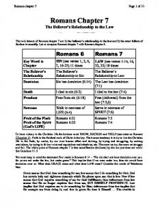 Romans Chapter 7. The Believer's Relationship to the Law. Romans 6 Romans 7