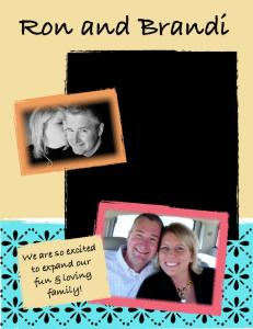 Ron and Brandi We are so excited to expand our fun & loving family!