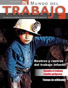 Rostros y rastros del trabajo infantil. Cuando el trabajo resulta peligroso. Tiempo de utilidades