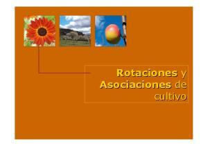 Rotaciones y Asociaciones de cultivo
