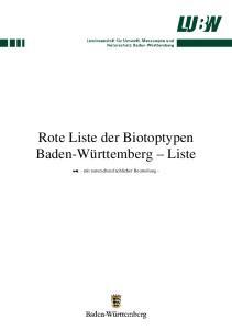 Rote Liste der Biotoptypen Baden-Württemberg Liste. - mit naturschutzfachlicher Beurteilung -