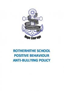 ROTHERHITHE SCHOOL POSITIVE BEHAVIOUR ANTI-BULLYING POLICY