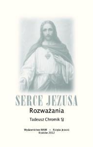 Rozważania. Tadeusz Chromik SJ
