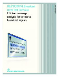 R&S BCDRIVE Broadcast Drive Test Software Efficient coverage analysis for terrestrial broadcast signals