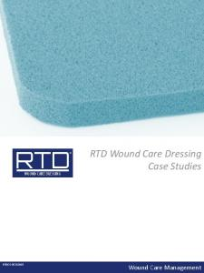 RTD Wound Care Dressing Case Studies RTDCS Wound Care Management