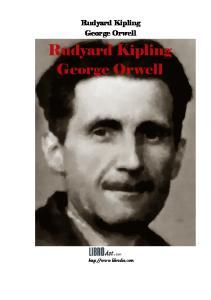 Rudyard Kipling George Orwell