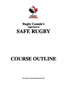 Rugby Canada s Approach to SAFE RUGBY COURSE OUTLINE