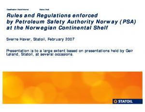 Rules and Regulations enforced by Petroleum Safety Authority Norway (PSA) at the Norwegian Continental Shelf