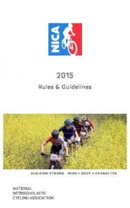 Rules & Guidelines NATIONAL INTERSCHOLASTIC CYCLING ASSOCIATION