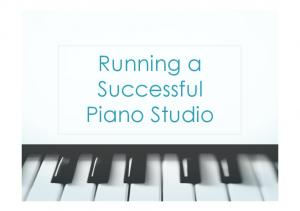 Running a Successful Piano Studio