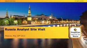 Russia Analyst Site Visit