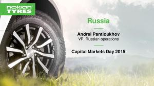 Russia. Andrei Pantioukhov VP, Russian operations. Capital Markets Day 2015