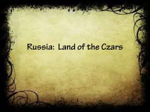 Russia: Land of the Czars
