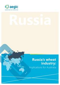 Russia Russia s wheat industry: