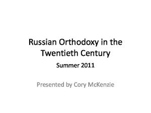 Russian Orthodoxy in the Twentieth Century