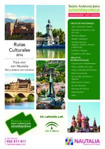 Rutas Culturales. Para vivir con Nautalia. Ven y reserva con nosotros. nautaliaviajes.com