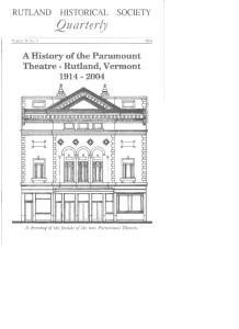 RUTLAND HISTORICAL SOCIETY QuarterlY. A History ofthe Paramount Theatre - Rutland, Vermont