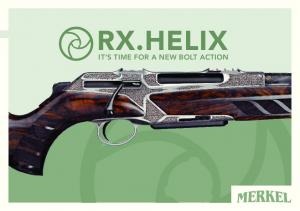 RX.HELIX IT S TIME FOR A NEW BOLT ACTION