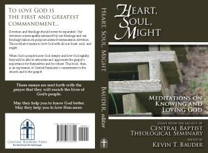 S eart, M oul, ight. Heart, Soul, Might Bauder, editor. Meditations on Knowing and Loving God. To love God is the first and greatest commandment