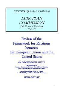 S EUROPEAN COMMISSION. DG External Relations Unit C1 AN INDEPENDENT STUDY